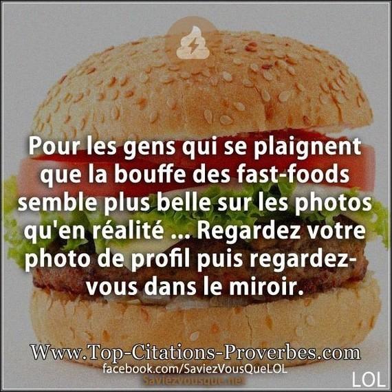 citation_belle_Pour_les_gens_qui_se_plaignent_que_la_bouffe_des_fast-foods_semble_plus_belle_sur_l_0