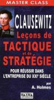 222440~v~Clausewitz___Lecons_de_tactique_et_de_strategie_pour_reussir_dans_l_entreprise_du_XXIe_s_