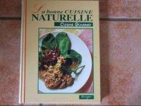 La bonne cuisine Naturelle : 3 eur.