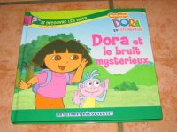 Dora et Le bruit Mystérieux : 1 eur.