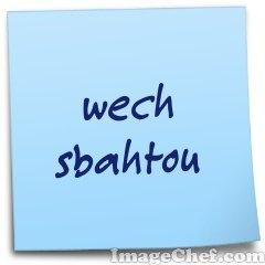 wech sbahtou