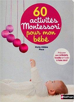 60 activités Montessori