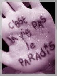 la vie,c'est pas le paradis