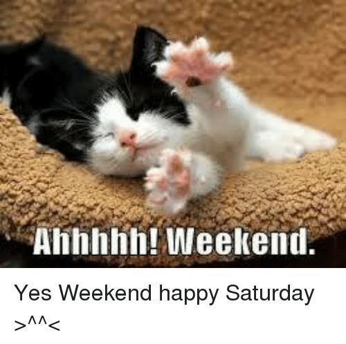 ahhhhh-weekend-yes-weekend-happy-saturday-_-_-21250772