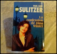 La confession de Dina WINTER 3 € Paul Loup SULITZER