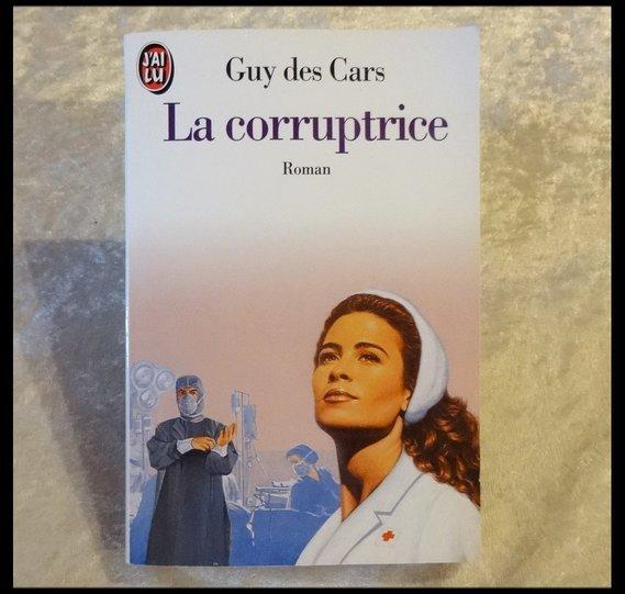 La corruptrice 1,50 € Guy DES CARS