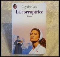 La corruptrice 1,50 € Guy DES CARS