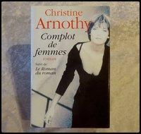 Complot de femmes 3 € Christine ARNOTHY