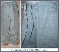 3A Pantalon POEME Neuf 8 €