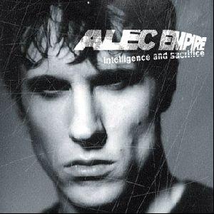 Alec Empire-Intelligence and Sacrifice