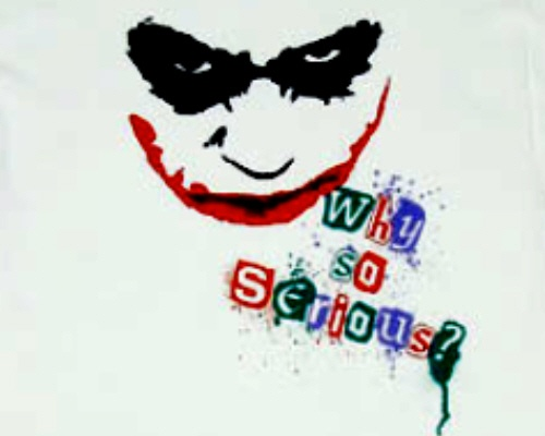 WHY SO SERIOUS 23