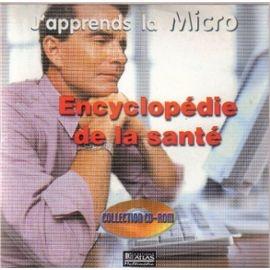 J'apprends La Micro - Encyclopédie De La Santé Éditions Atlas
