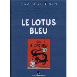 Les Archives - Tintin Le Lotus Bleu Herge Et Casterman