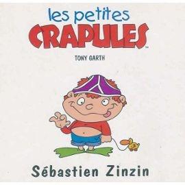 Garth-Tony-Les-Petites-Crapules-Sebastien-Zinzin-Livre-332520461_ML