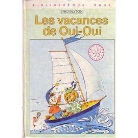 Blyton-Enid-Les-Vacances-De-Oui-Oui-Livre-57104130_ML (1)
