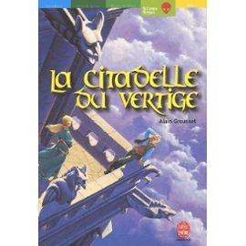 Grousset-Alain-La-Citadelle-Du-Vertige-Livre-895916817_ML