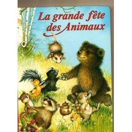 Collectif-La-Grande-Fete-Des-Animaux-Livre-869366130_ML