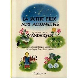 Presentees-Et-Racontees-Par-Jeanne-Cappe-Illustres-Par-Jean-Leon-Huens-La-Petite-Fille-Aux-Allumette