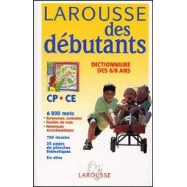 Dictionnaire-Larousse-Larousse-Des-Debutants-Dictionnaire-Des-6-8-Ans-Cp-Ce1-Livre-387043730_ML