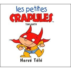 Garth-Tony-Les-Petite-Crapules-Herve-T-V-Livre-896924848_ML