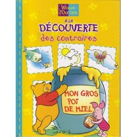 Winnie L'ourson - À La Découverte Des Contraires Walt Disney