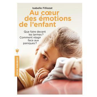 AU COEUR DES EMOTIONS DE L'ENFANT .