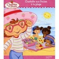 Livre charlotte aux fraises à la plage 3€