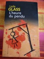 livre L'heure du pendu de Leslie Glass 3€