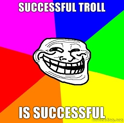 Sucessfull troll