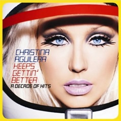 christina-aguilera-keeps-gettin-better-a-decade-of-hits-deluxe