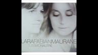 Lara Fabian Maurane - Tu Es Mon Autre