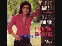 FREDERIC FRANCOIS N'OUBLIE JAMAIS - YouTube