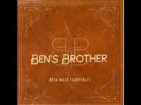Ben's Brother - Bad Dream