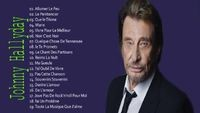 Les Meilleurs Chansons de Johnny Hallyday  - Johnny Hallyday Best Of