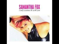 SAMANTHA FOX   i only wanna be with you (extended version) - YouTube